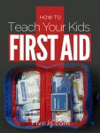 How to Teach Your Kids First Aid. Lots of resources!