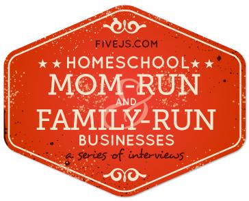 Homeschool family-run business