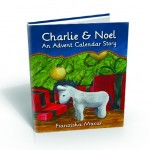 Charlie & Noel: An Advent Calendar Story, just $.99 today!
