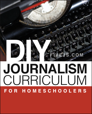 If your child is interested in journalism, you can create your own Journalism Curriculum with these resources.